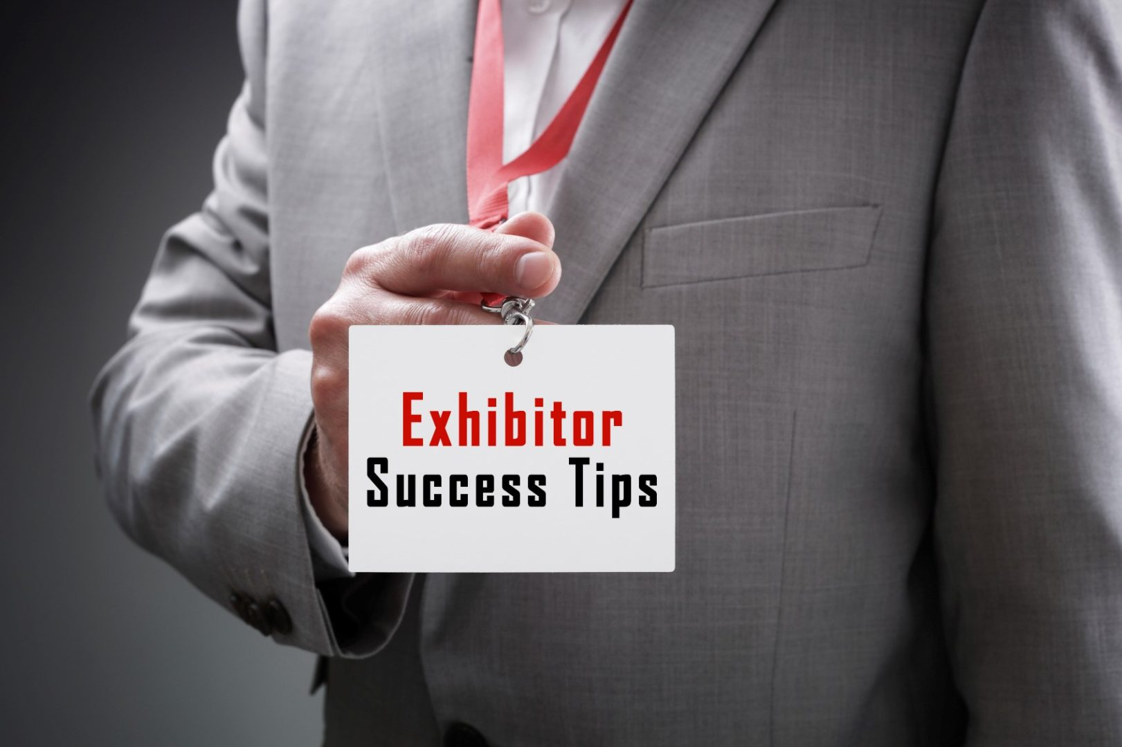 Trade Shows, Best Practices and Ideas